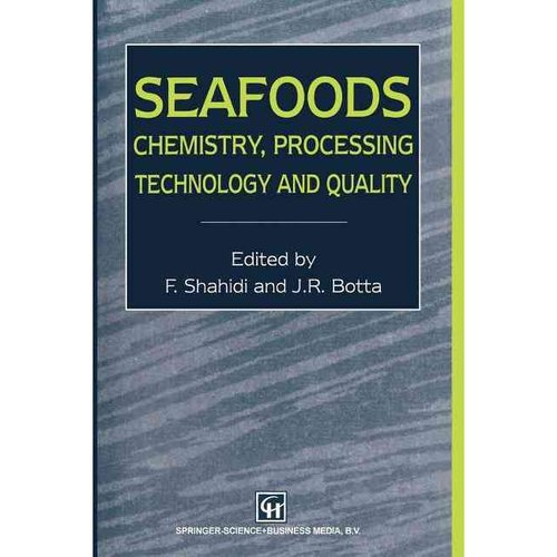 Seafoods: Chemistry, Processing Technology and Quality