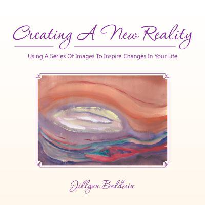 Imge Series - Creating a New Reality Using a Series of Images to Inspire Changes in Your Life - eBook