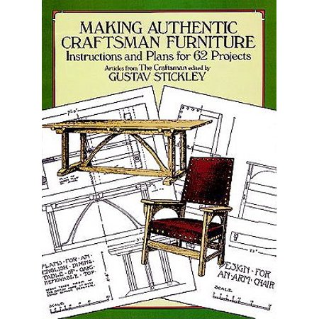 Making Authentic Craftsman Furniture : Instructions and Plans for 62