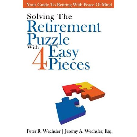 Solving the Retirement Puzzle with Four Easy Pieces](Retirement Center Pieces)