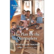 Lockharts Lost & Found, 1: His Plan for the Quintuplets (Paperback)