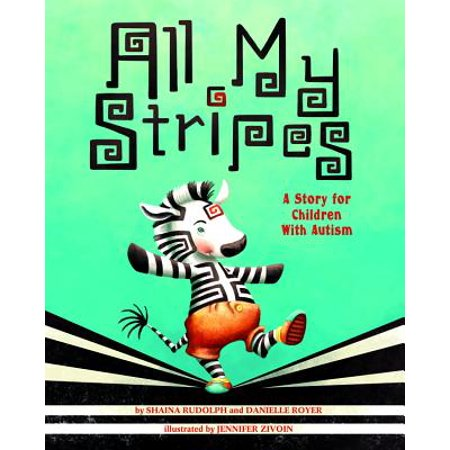 All My Stripes : A Story for Children With Autism - Halloween Stories For Kids