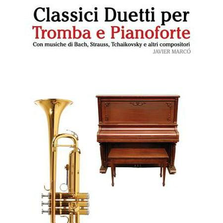 Musiche Per Festa Halloween (Classici Duetti Per Tromba E Pianoforte : Facile Tromba! Con Musiche Di Bach, Strauss, Tchaikovsky E Altri)