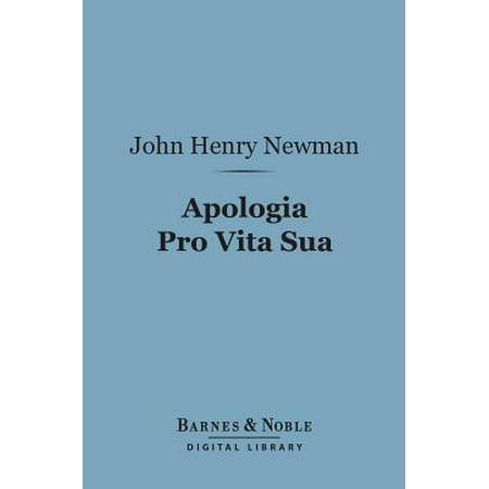 Apologia Pro Vita Sua (Barnes & Noble Digital Library) -