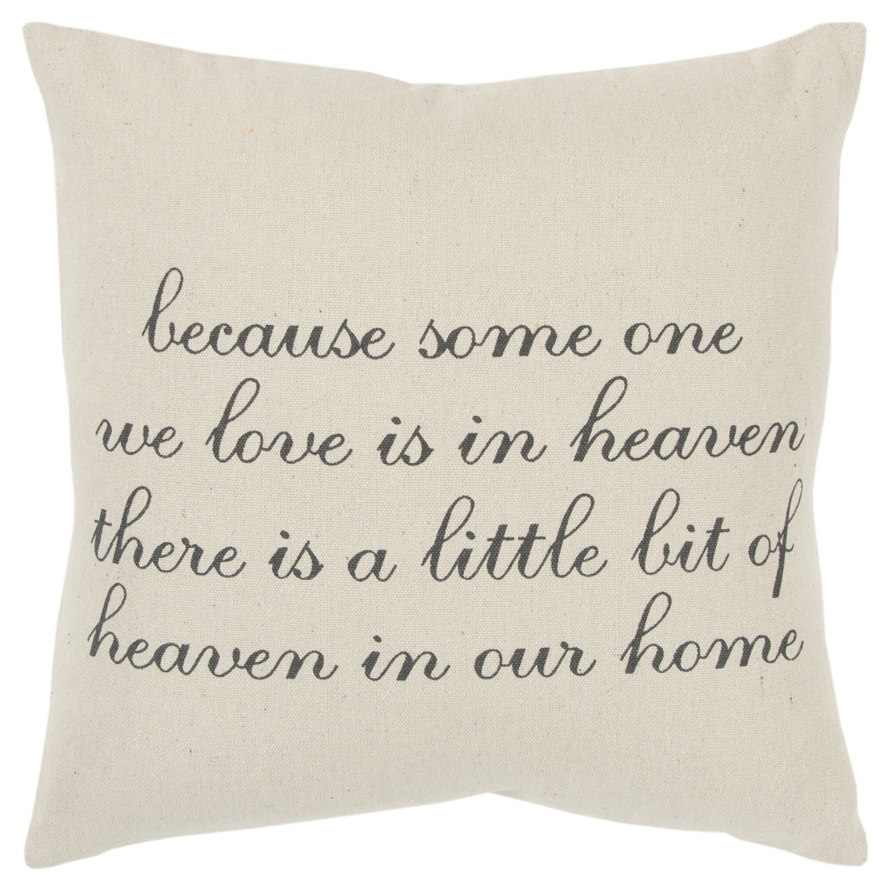 "Rizzy Home Decorative Down Filled Throw Pillow Holiday ""Because Someone We Love…"" 20""X20"" Natural"