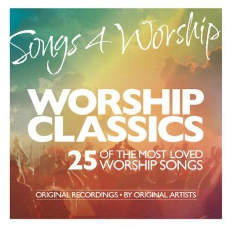 Songs 4 Worship: Worship Classics (2CD)