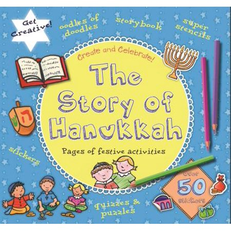 Create & Celebrate: The Story of Hanukkah (Paperback)