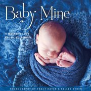 Baby Mine Book,  Baby by Sellers Publishing Inc