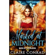 Mark of the Dragon: Marked at Midnight (Paperback)