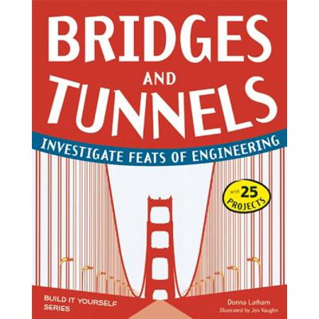 Bridges and Tunnels - eBook (Bridge That Turns Into A Tunnel In Virginia)