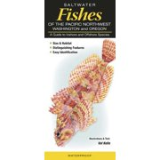 Saltwater Fishes of the Pacific Northwest Washington and Oregon : A Guide to Inshore and Offshore Species