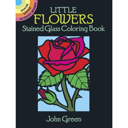 Dover Little Activity Books: Little Flowers Stained Glass Coloring ...