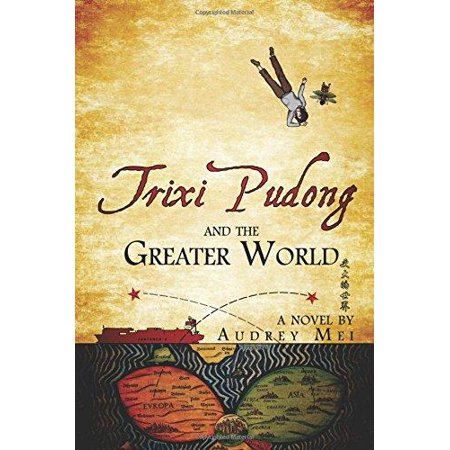 Trixi Pudong and the Greater World - image 1 of 1