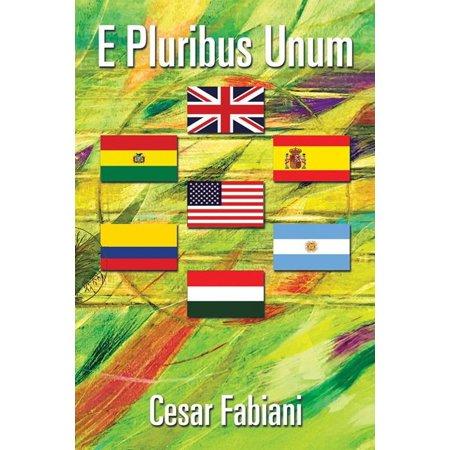 E Pluribus Unum - eBook (E Pluribus Unum)