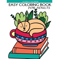 Easy Coloring Book for Adults: Beautiful Simple Designs for Seniors and Beginners (Paperback)(Large Print)