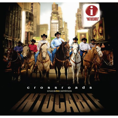 intocable crossroads