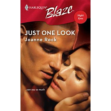 Just One Look - eBook (Just Look Me In The Eye Already)