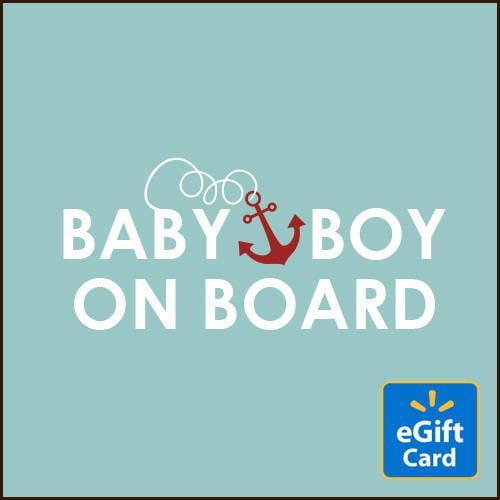 Baby Boy on Board Walmart eGift Card