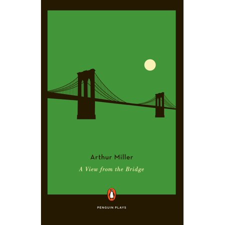 A View from the Bridge (Arthur Miller View From The Bridge London)
