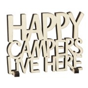 Happy Campers Live Here CRM Cut Out Word Art Tabletop Sign 5.5 Inches