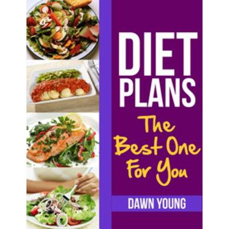 Diet Plans: The Best One For You - eBook