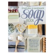 The Natural and Handmade Soap Book - eBook