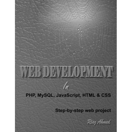 Web Development In Php  Mysql  Javascript  Html   Css  Step By Step Web Project