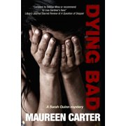 Sarah Quinn Mystery: Dying Bad (Hardcover)(Large Print)
