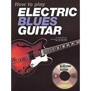 How to Play Electric Blues Guitar - U.K. (Other)