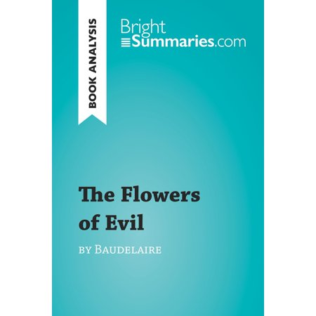 The Flowers of Evil by Baudelaire (Book Analysis) -