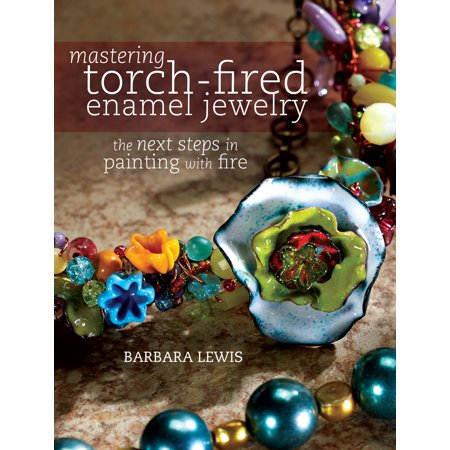 Mastering Torch-Fired Enamel Jewelry : The Next Steps in Painting with Fire - The Next Step Halloween Special