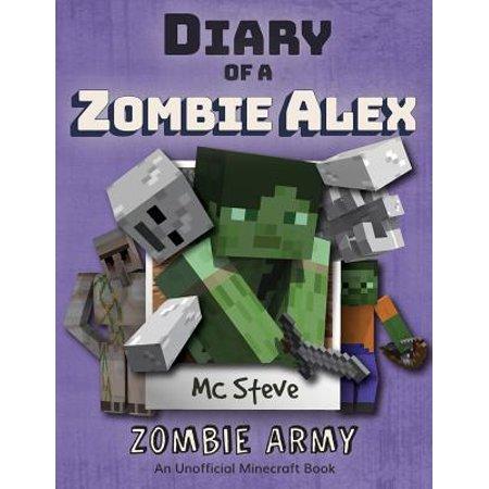 Diary of a Minecraft Zombie Alex : Book 2 - Zombie Army](Alex Minecraft)