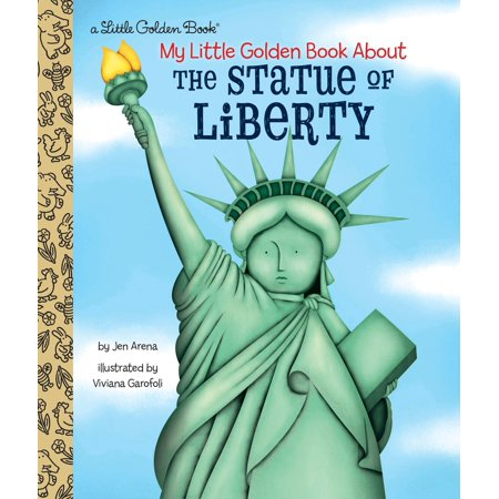 My Little Golden Book About the Statue of Liberty (5 Facts About The Statue Of Liberty)