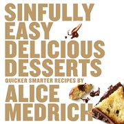 Sinfully Easy Delicious Desserts - eBook