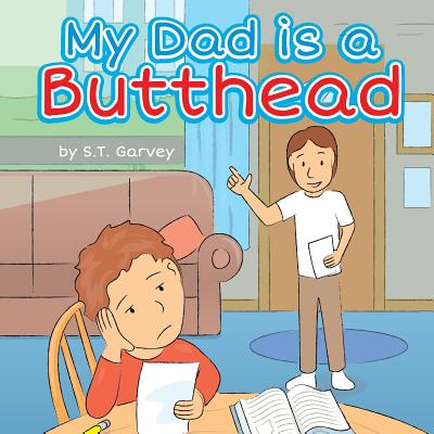 My Dad Is a Butthead
