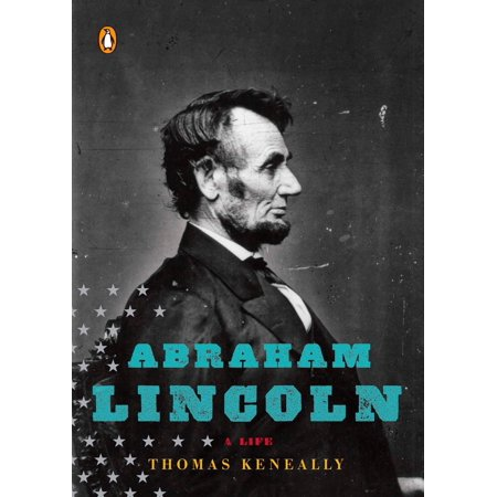 Abraham Lincoln : A Life