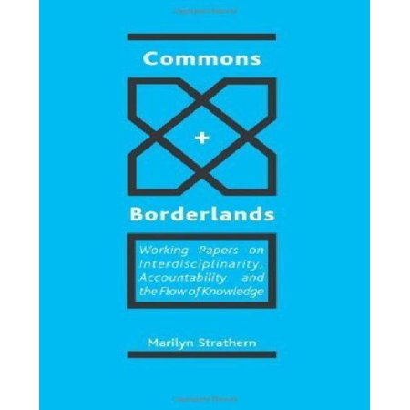Commons and Borderlands: Working Papers on Interdisciplinarity, Accountability and the Flow of Knowledge - image 1 of 1