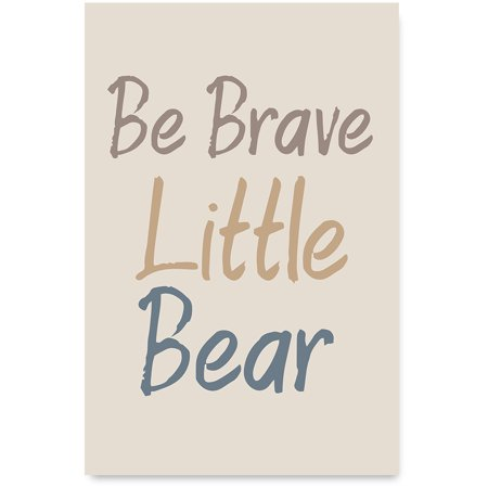 Awkward Styles Be Brave Little Bear Quotes for Children Unframed Art Cute Girls Room Wall Art Motivational Quotes Art for Kids Be Brave Little Bear Poster Picture Decor Baby Boy - Boy Baby Room Ideas