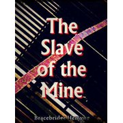 The Slave of the Mine - eBook