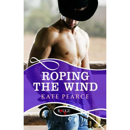 Roping the Wind: A Rouge Erotic Romance - eBook