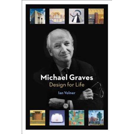 Michael Graves : Design for (Michael Graves Oil)
