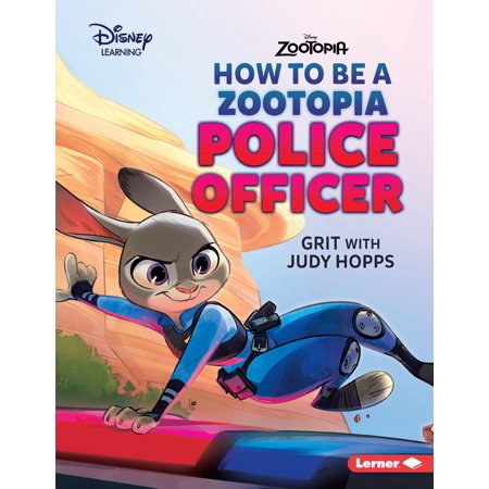 How to Be a Zootopia Police Officer : Grit with Judy Hopps](Officer Judy)