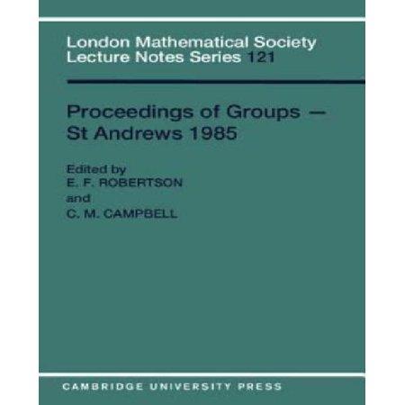 Proceedings Of Groups   St  Andrews 1985