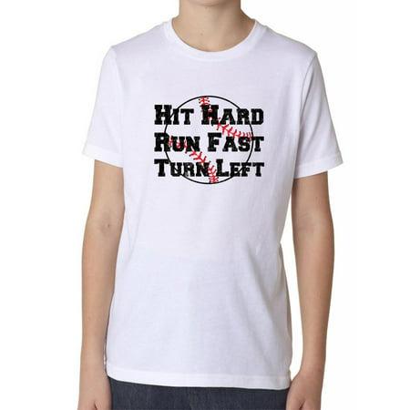 Hit Hard Run Fast Turn Left - Baseball Rules Boy's Cotton Youth