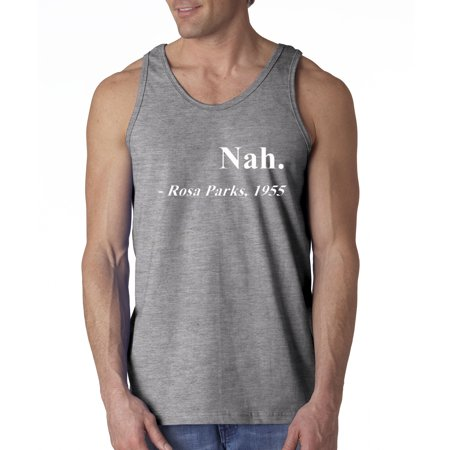 Allwitty 1091 - Men's Tank-Top Nah Rosa Parks Quote 1955