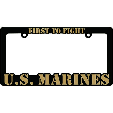 U.S. Marines FIRST TO FIGHT Auto License Plate Frame USMC