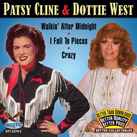 - Patsy Cline and Dottie West