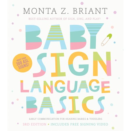 Baby Sign Language Basics : Early Communication for Hearing Babies and Toddlers, 3rd Edition - Birthday In Sign Language