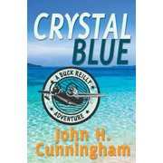Crystal Blue (Buck Reilly Adventure Book 3)