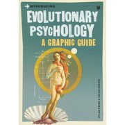 Introducing Evolutionary Psychology : A Graphic Guide
